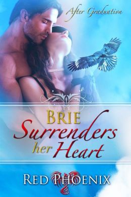 Brie Surrenders her Heart (After Graduation, #8)