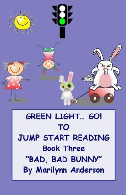 GREEN LIGHT... GO ~~ TO JUMP START READING ~~ A Remedial Reading Program for Success ~Book Three ~
