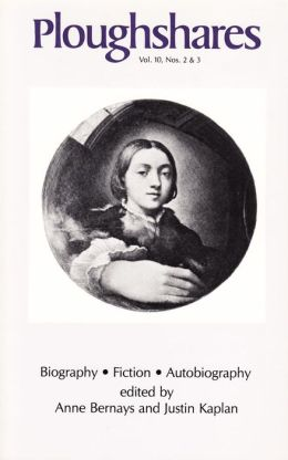 Ploughshares Fall 1984 Guest-Edited by Anne Bernays and Justin Kaplan