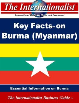 Key Facts on Burma (Myanmar)