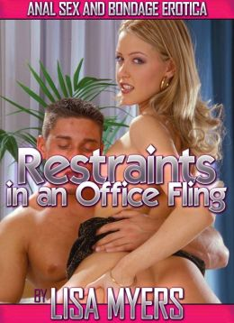 Restraints in an Office Fling: Anal Sex and Bondage Erotica
