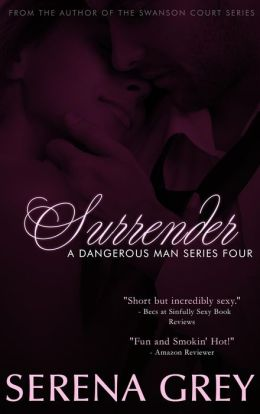 Surrender (A Dangerous Man, #4)