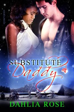 Substitute Daddy [Interracial Erotic Romance]