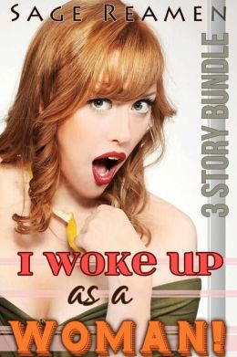 I Woke Up as a Woman: A 3-Book Erotic Gender Swapping Collection