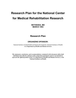 Research Plan for the National Center for Medical Rehabilitation Research