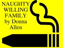 naughty willing family