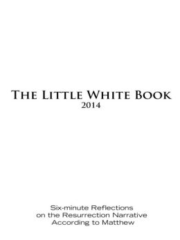 The Little White Book for Easter 2014
