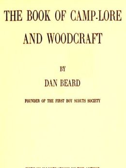 The Book of Camp-Lore and Woodcraft