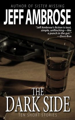 The Dark Side: 10 Short Stories of Crime & Mystery