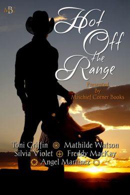 Hot Off the Range Anthology