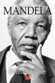Book Cover Image. Title: Mandela, Author: Donna Faulkner