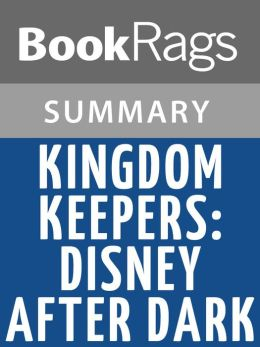 Kingdom Keepers by Ridley Pearson l Summary & Study Guide