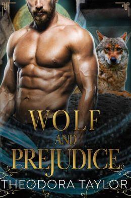 Wolf and Prejudice (The Alaska Princesses Trilogy, Book 2)