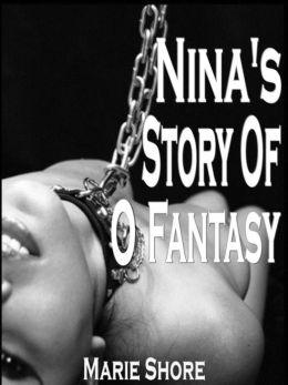 Story of O : Nina's Fantasy ( BDSM )