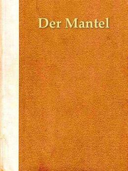 Der Mantel; Eine Novelle