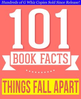 Things Fall Apart by Chinua Achebe - 101 Amazingly True Facts You Didn't Know (101BookFacts.com)