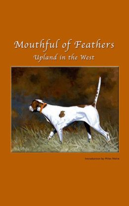 Mouthful of Feathers - Upland in the West