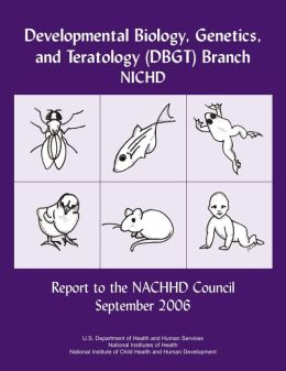 Developmental Biology, Genetics, and Teratology (DBGT) Branch NICHD