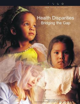 Health Disparities: Bridging the Gap