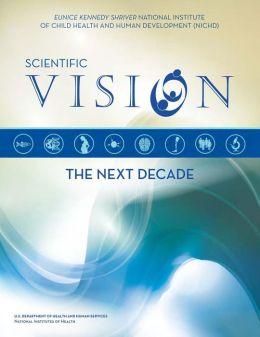 Scientific Vision: The Next Decade
