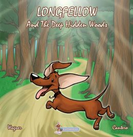 Longfellow and the Deep Hidden Woods