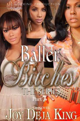 Baller Bitches Part 7