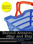 Book Cover Image. Title: Beyond Amazon, eBay and Etsy:  free and low cost alternative marketplaces, shopping cart solutions and e-commerce storefronts, Author: Hillary DePiano
