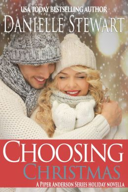 Choosing Christmas (A Piper Anderson Novella)