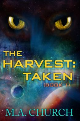 The Harvest: Taken