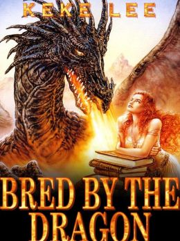 Bred By The Dragon - ( Paranormal Fantasy Breeding Erotica ) Dinosaur like Erotica