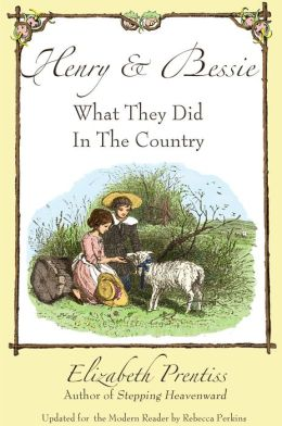 Henry and Bessie ~ What They Did In The Country