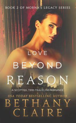 Love Beyond Reason (Book 2 of Morna's Legacy Series)