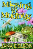 Book Cover Image. Title: Missing in Mudbug, Author: Jana DeLeon