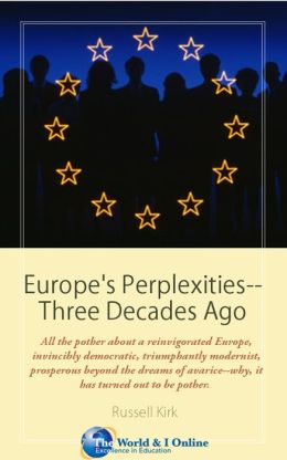 Europe's Perplexities--Three Decades Ago