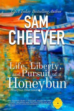 Life, Liberty and Pursuit of a Honeybun