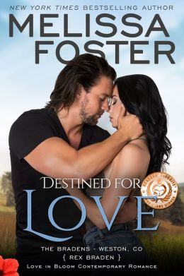 Destined for Love (Love in Bloom: The Bradens, Book Two)