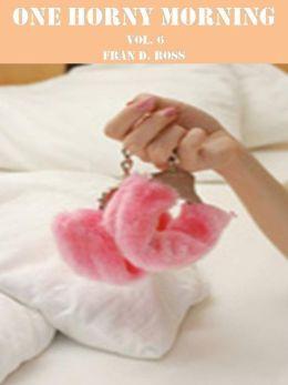 One Horny Morning Vol. 6 (Short Stories)