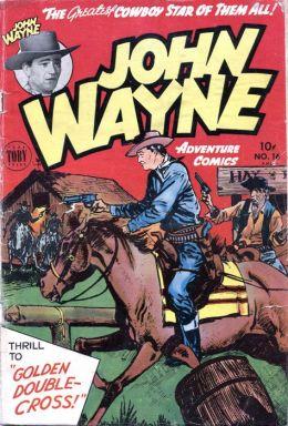John Wayne Adventure Comics Number 16 Western Comic Book