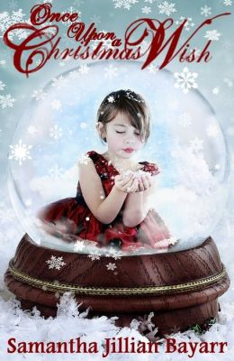 Once Upon a Christmas Wish (Part One)