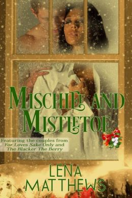 Mischief And Mistletoe