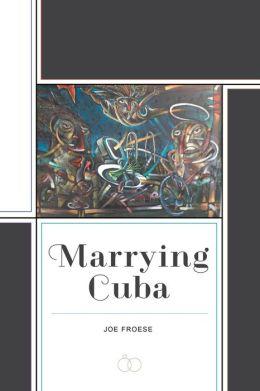 Marrying Cuba