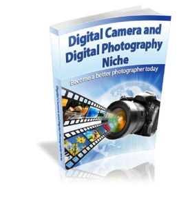 Digital Camera And Photography Tips