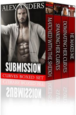 Submission (Curves Boxed Set) (BBW Erotica Romance)