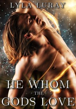 He Whom the Gods Love (Historical Gay Erotica)