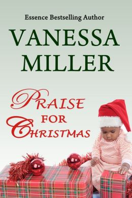 Praise for Christmas (Book 6-Praise Him Anyhow Series)