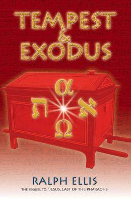 Tempest & Exodus.
