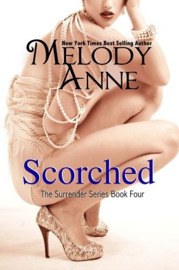 Scorched - Book Four Surrender Series