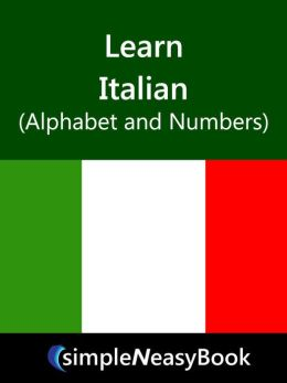Learn Italian (Alphabet and Numbers)