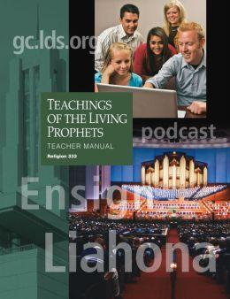Teachings of the Living Prophets Teacher Manual