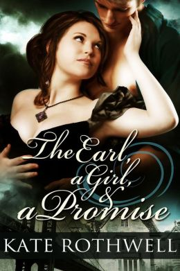 The Earl, a Girl, and a Promise